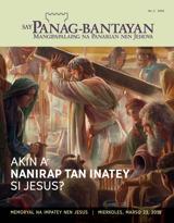 No.2 2016| Akin a Nanirap tan Inatey si Jesus?