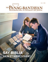 No.4 2016| Say Biblia—Akin et Nipreserba?