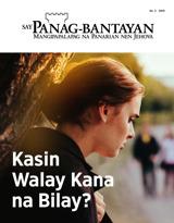 No.2 2019| Kasin Walay Kana na Bilay?