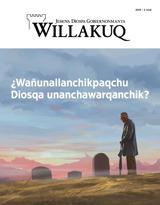 2019−3kaq| ¿Wañunallanchikpaqchu Diosqa unanchawarqanchik?