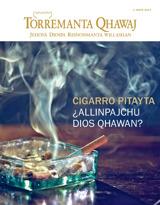 Junio de2014| Cigarro pitayta, ¿allinpajchu Dios qhawan?