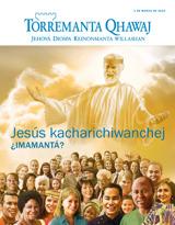 Marzo de2015  Jesús kacharichiwanchej ¿imamantá?