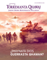 Noviembre de2015  ¿Imaynatá Dios guerrasta qhawan?