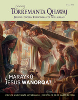2 kaj  2016  ¿Imaraykú Jesús wañorqa?