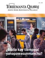 1 kaj  2018| ¿Biblia kay tiempopi yanapawasunmanchu?
