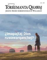 3 kaj  2019| ¿Imapajtaj Dios ruwawarqanchej?