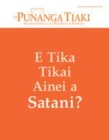 Tianuare2015| E Tika Tikai Ainei a Satani?