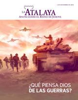 Noviembre de2015| ¿Qué piensa Dios de las guerras?