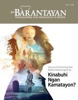 Num.4 2017| Ano an Ginsisiring han Biblia Mahitungod ha Kinabuhi Ngan Kamatayon?