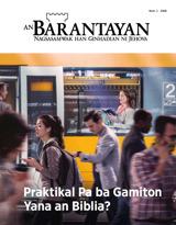 Num.1 2018  Praktikal Pa ba Gamiton Yana an Biblia?