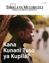 No.2 2019| Kana Kunani Tuso ya Kupila?