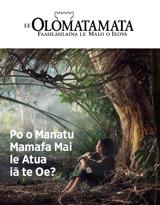 Nu.3 2018| Po o Manatu Mamafa Mai le Atua iā te Oe?