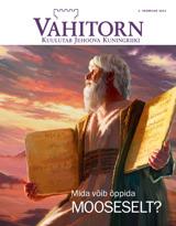 Veebruar2013  Mida võib õppida Mooseselt?