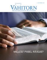 Oktoober2013| Millest Piibel räägib?