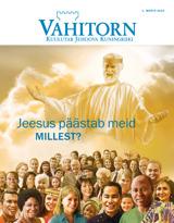 Märts2015| Jeesus päästab meid. Millest?