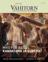 Nr2 / 2016  Miks pidi Jeesus kannatama ja surema?