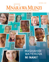 Septemba2015| Mashahidi wa Yehova Ni Nani?