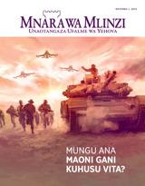 Novemba2015  Mungu Ana Maoni Gani Kuhusu Vita?