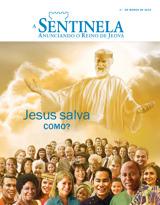 Março de 2015| Jesus salva —como?