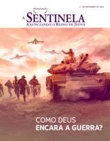 Novembro de 2015| Como Deus encara a guerra?