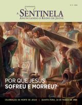 N.°2 2016| Por que Jesus sofreu e morreu?