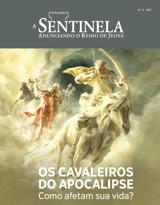 N.º32017| Os cavaleiros do Apocalipse — Como afetam sua vida?