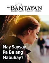 Blg.2 2019| May Saysay Pa Ba ang Mabuhay?