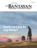 Blg.3 2019| Ganito na Lang Ba ang Buhay?