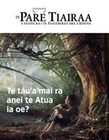 No3 2018| Te tâu'a mai ra anei te Atua ia oe?