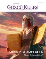 Şubat2013  Musa Peygamberden Neler Öğrenebiliriz?
