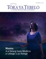 November2013| Maaka a a Dirang Gore Modimo a Lebege a sa Ratege