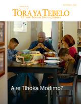 December2013| A re Tlhoka Modimo?