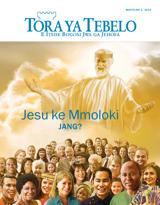 March2015| Jesu ke Mmoloki—Jang?