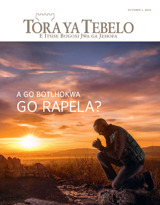 October2015| A go Botlhokwa go Rapela?