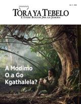 No.3 2018| A Modimo O a Go Kgathalela?