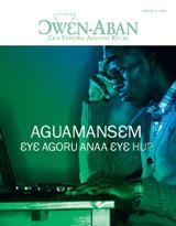 August2013  Aguamansɛm—Ɛyɛ Agoru Anaa Ɛyɛ Hu?