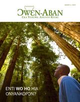 August2014| Enti Wo Ho Hia Onyankopɔn?