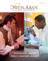 June2015  Nyansahu Abɛsi Bible Ananmu Anaa?