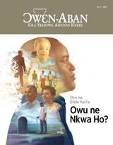 No.4 2017| Dɛn na Bible Ka Fa Owu ne Nkwa Ho?