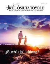 2019, numero1| ¿Buch'u ja' li Diose?
