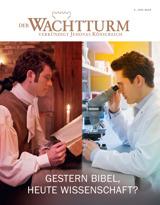 Juni2015| Gestern Bibel, heute Wissenschaft?