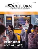 Nr.1 2018| Ist die Bibel noch aktuell?