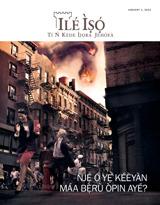 January2013| Ǹjẹ́ Ó Yẹ Kéèyàn Máa Bẹ̀rù Òpin Ayé?