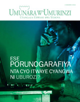 Kanama2013| Ese porunogarafiya nta cyo itwaye cyangwa ni uburozi?