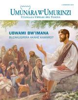 Ukwakira2014| Ubwami bw'Imana buzakugirira akahe kamaro?
