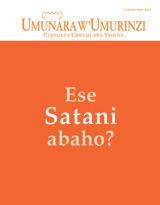 Ugushyingo2014| Ese Satani abaho?