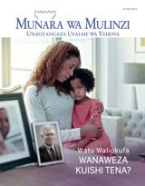 Mwezi wa 8, 2015| Watu Waliokufa—Wanaweza Kuishi Tena?