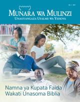 Na.1 2017  Namna ya Kupata Faida Wakati Unasoma Biblia