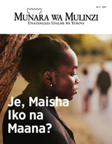 Na.2 2019| Je, Maisha Iko na Maana?