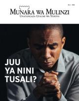 Na.1 2021| Juu ya Nini Tusali?